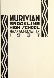 Page 5, 1937 Edition, Brookline High School - Murivian Yearbook (Brookline, MA) online yearbook collection