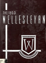 1953 Edition, Wellesley High School - Wellesleyan Yearbook (Wellesley, MA)