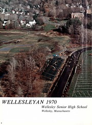 Page 8, 1970 Edition, Wellesley High School - Wellesleyan Yearbook (Wellesley, MA) online yearbook collection