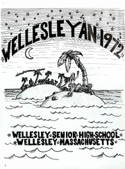 Page 6, 1972 Edition, Wellesley High School - Wellesleyan Yearbook (Wellesley, MA) online yearbook collection