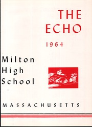 Page 7, 1964 Edition, Milton High School - Echo Yearbook (Milton, MA) online yearbook collection