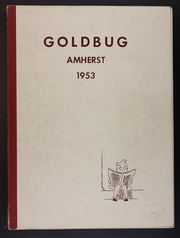 Amherst Regional High School - Goldbug Yearbook (Amherst, MA) online yearbook collection, 1953 Edition, Page 1