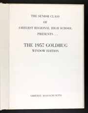 Page 5, 1957 Edition, Amherst Regional High School - Goldbug Yearbook (Amherst, MA) online yearbook collection