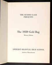 Page 5, 1959 Edition, Amherst Regional High School - Goldbug Yearbook (Amherst, MA) online yearbook collection