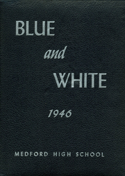 1946 Edition, Medford High School - Blue and White Yearbook (Medford, MA)