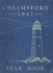 1947 Edition, Chelmsford High School - Yearbook (Chelmsford, MA)