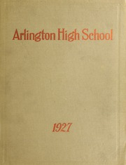 Arlington High School - Indian Yearbook (Arlington, MA) online yearbook collection, 1927 Edition, Page 1