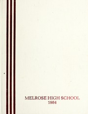 1984 Edition, Melrose High School - Log Yearbook (Melrose, MA)