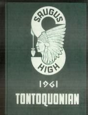 Page 1, 1961 Edition, Saugus High School - Tontoquonian Yearbook (Saugus, MA) online yearbook collection