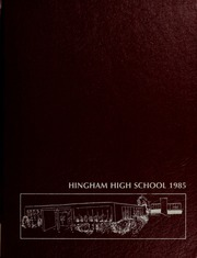 Hingham High School - Highway Yearbook (Hingham, MA) online yearbook collection, 1985 Edition, Page 1