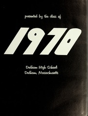 Page 7, 1970 Edition, Dedham High School - Reflections Yearbook (Dedham, MA) online yearbook collection