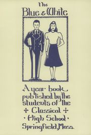 1940 Edition, Classical High School - Blue and White Yearbook (Springfield, MA)