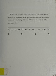 Falmouth High School - Clipper Compact Yearbook (Falmouth, MA) online yearbook collection, 1985 Edition, Page 1