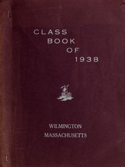 Page 1, 1938 Edition, Wilmington High School - Hourglass Yearbook (Wilmington, MA) online yearbook collection