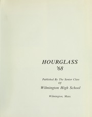 Page 5, 1968 Edition, Wilmington High School - Hourglass Yearbook (Wilmington, MA) online yearbook collection