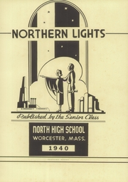 Page 5, 1940 Edition, North High School - Northern Lights Yearbook (Worcester, MA) online yearbook collection