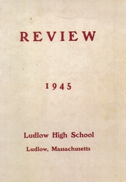 1945 Edition, Ludlow High School - Lion Yearbook (Ludlow, MA)