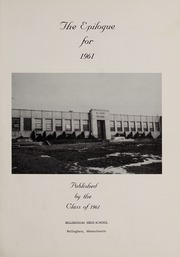 Page 5, 1961 Edition, Bellingham High School - Epilogue Yearbook (Bellingham, MA) online yearbook collection