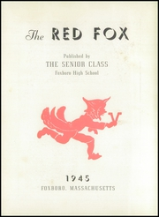 Page 7, 1945 Edition, Foxboro High School - Red Fox Yearbook (Foxboro, MA) online yearbook collection