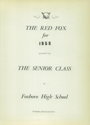 Page 5, 1953 Edition, Foxboro High School - Red Fox Yearbook (Foxboro, MA) online yearbook collection