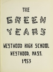 Page 5, 1953 Edition, Westwood High School - Green Years Yearbook (Westwood, MA) online yearbook collection