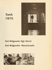 Page 5, 1970 Edition, East Bridgewater High School - Torch Yearbook (East Bridgewater, MA) online yearbook collection