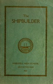 Page 1, 1927 Edition, Norwell High School - Shipbuilder Yearbook (Norwell, MA) online yearbook collection