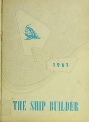 Page 1, 1961 Edition, Norwell High School - Shipbuilder Yearbook (Norwell, MA) online yearbook collection