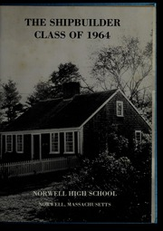 Page 5, 1964 Edition, Norwell High School - Shipbuilder Yearbook (Norwell, MA) online yearbook collection