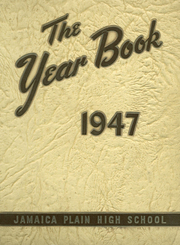 Jamaica Plain High School - Yearbook (Boston, MA) online yearbook collection, 1947 Edition, Page 1