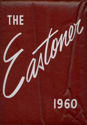 1960 Edition, Oliver Ames High School - Eastoner Yearbook (North Easton, MA)