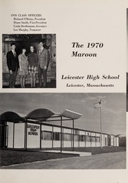 Page 5, 1970 Edition, Leicester High School - Maroon Yearbook (Leicester, MA) online yearbook collection