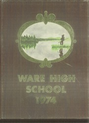 Page 1, 1974 Edition, Ware High School - Limelight Yearbook (Ware, MA) online yearbook collection