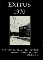 Page 5, 1970 Edition, Sutton Memorial High School - Exitus Yearbook (Sutton, MA) online yearbook collection