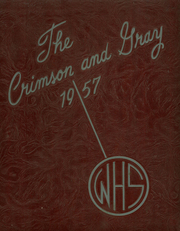 Wells High School - Crimson and Gray Yearbook (Southbridge, MA) online yearbook collection, 1957 Edition, Page 1