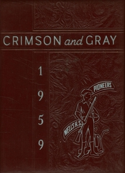 Wells High School - Crimson and Gray Yearbook (Southbridge, MA) online yearbook collection, 1959 Edition, Page 1