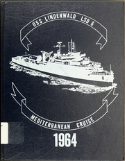 Page 1, 1964 Edition, Lindenwald (LSD 6) - Naval Cruise Book online yearbook collection