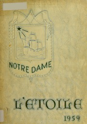 Page 1, 1959 Edition, Notre Dame High School - L Etoile Yearbook (Southbridge, MA) online yearbook collection