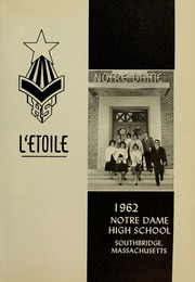Page 5, 1962 Edition, Notre Dame High School - L Etoile Yearbook (Southbridge, MA) online yearbook collection
