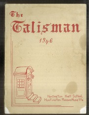 1946 Edition, Huntington High School - Talisman Yearbook (Huntington, MA)
