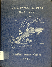 Newman K Perry (DDR 883) - Naval Cruise Book online yearbook collection, 1952 Edition, Page 1