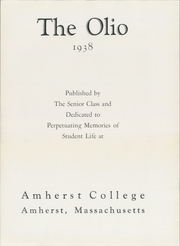 Page 7, 1938 Edition, Amherst College - Olio Yearbook (Amherst, MA) online yearbook collection