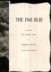 Page 7, 1941 Edition, Amherst College - Olio Yearbook (Amherst, MA) online yearbook collection