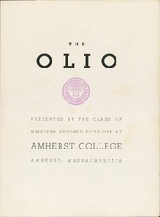 Page 7, 1951 Edition, Amherst College - Olio Yearbook (Amherst, MA) online yearbook collection