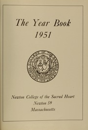Page 5, 1951 Edition, Newton College of the Sacred Heart - The Well Yearbook (Newton, MA) online yearbook collection
