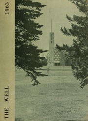 1963 Edition, Newton College of the Sacred Heart - The Well Yearbook (Newton, MA)