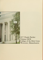 Page 5, 1977 Edition, College of the Holy Cross - Purple Patcher Yearbook (Worcester, MA) online yearbook collection
