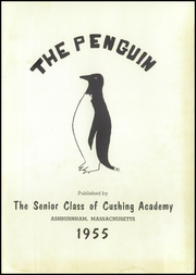 Page 5, 1955 Edition, Cushing Academy - Penguin Yearbook (Ashburnham, MA) online yearbook collection
