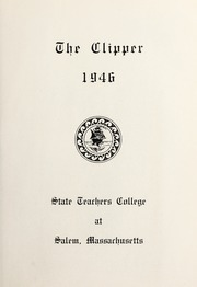 Page 5, 1946 Edition, Salem State University - Clipper Yearbook online yearbook collection
