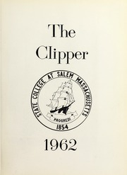 Page 5, 1962 Edition, Salem State University - Clipper Yearbook online yearbook collection